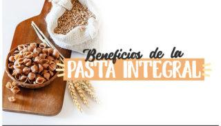 BENEFICIOS DE LA PASTA INTEGRAL